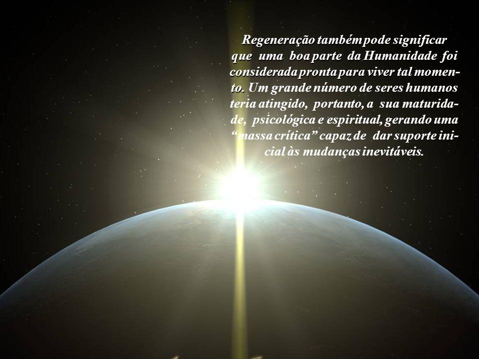 """Também revela que a Espiritualidade depositou um voto de confiança em todas as """"pessoas do bem"""", que são, com certeza, a maioria na Terra."""