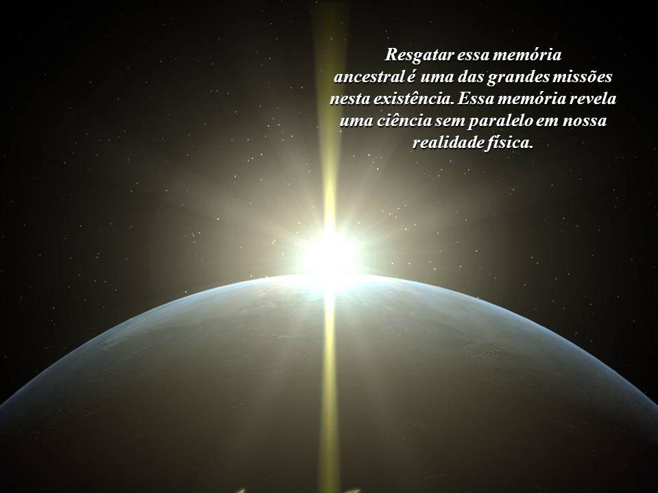 Em nossa memória ancestral e profunda, encontram-se todas as instruções necessárias para a cria- ção de um Novo Mundo, de um Céu na Terra.