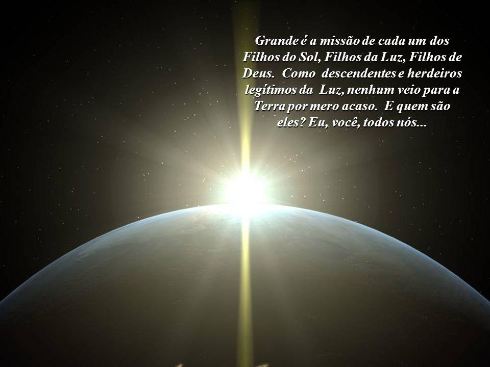 """Contemplemos, demoradamente, a imagem da Terra. Nós """"somos"""" a Terra. Em nosso sangue também corre o sangue da Terra, a marca Sagrada, Divina. A marca"""