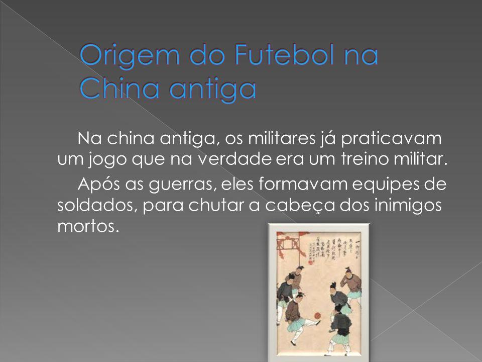 Na china antiga, os militares já praticavam um jogo que na verdade era um treino militar. Após as guerras, eles formavam equipes de soldados, para chu
