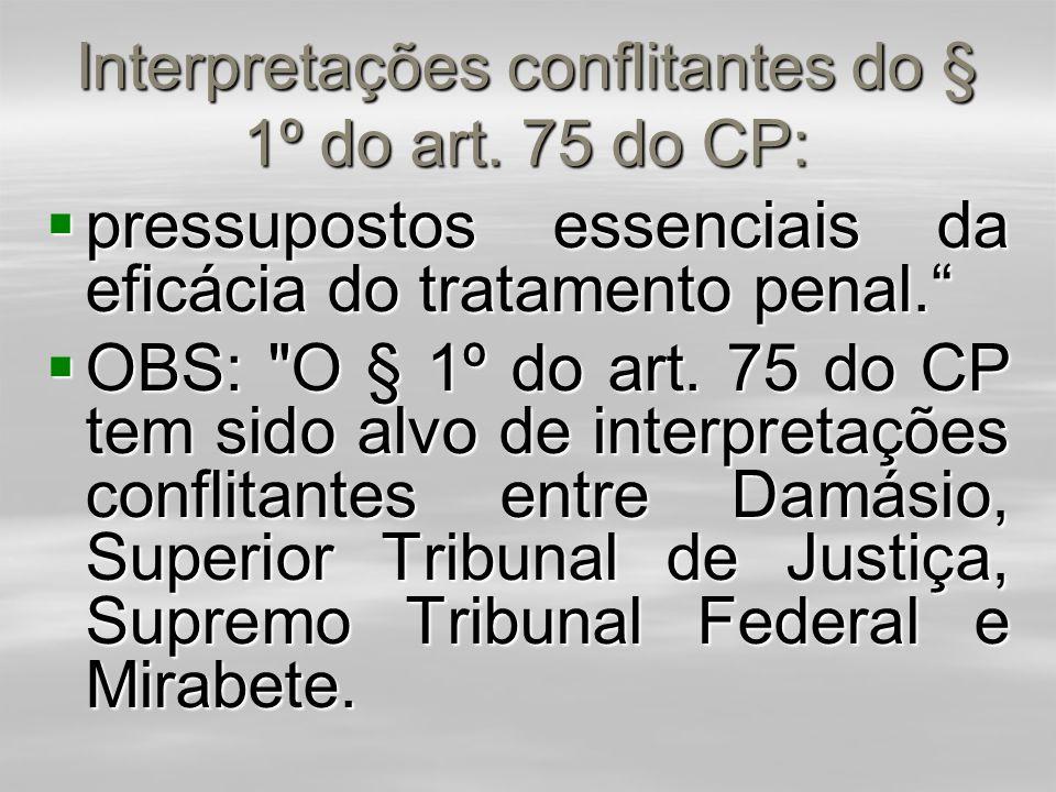Limites das Penas:  e a soma de várias condenações em processos distintos.  Segundo a Exposição de Motivos, nº 61,