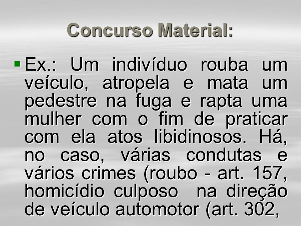 Posição de Mirabete:  Tal tese foi contestada por Mirabete (Manual de Direito Penal, 1989, p.