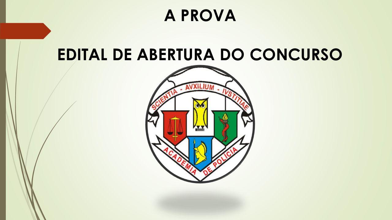 A PROVA EDITAL DE ABERTURA DO CONCURSO