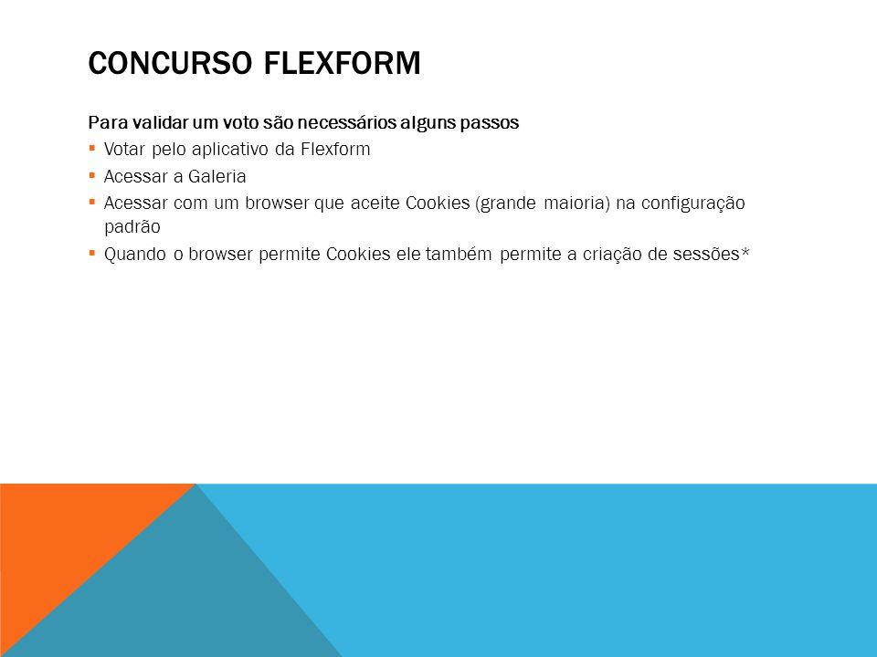 CONCURSO FLEXFORM Variáveis de Sessão são criadas na execução de uma página e só existem no momento do acesso àquela página.