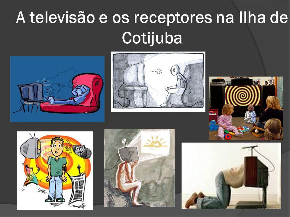 A televisão e os receptores na Ilha de Cotijuba