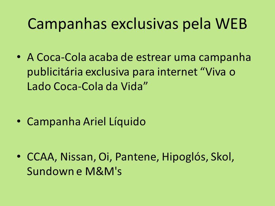 """Campanhas exclusivas pela WEB A Coca-Cola acaba de estrear uma campanha publicitária exclusiva para internet """"Viva o Lado Coca-Cola da Vida"""" Campanha"""