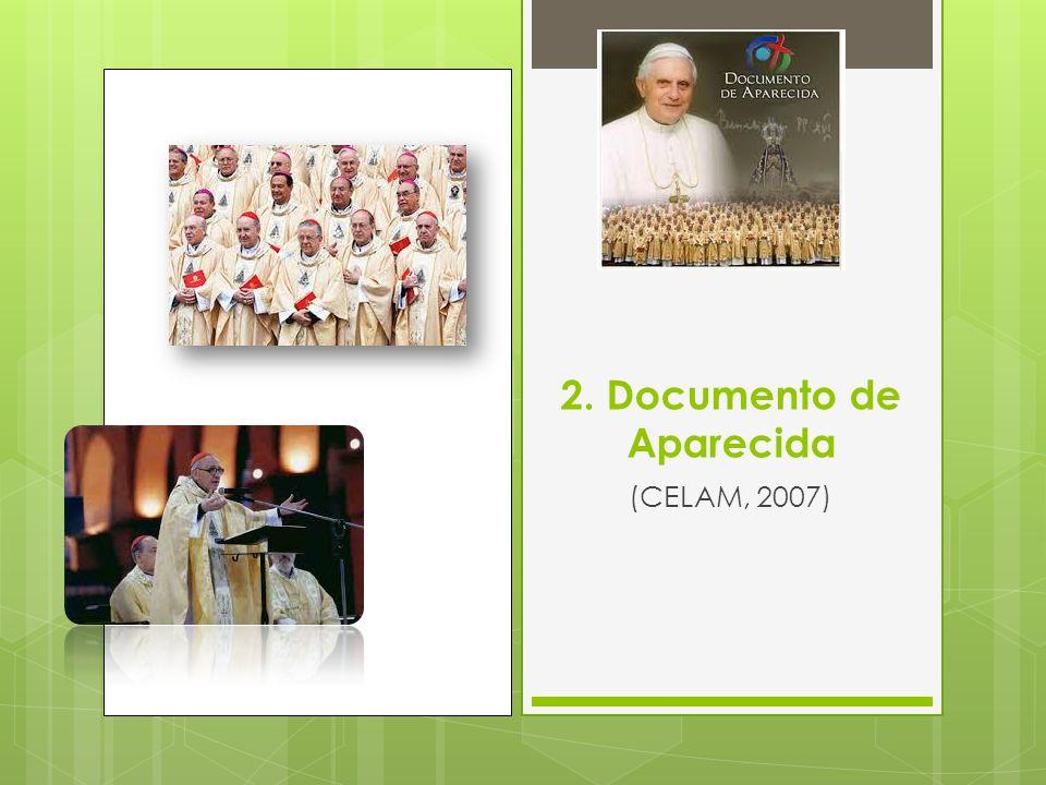 2. Documento de Aparecida (CELAM, 2007)