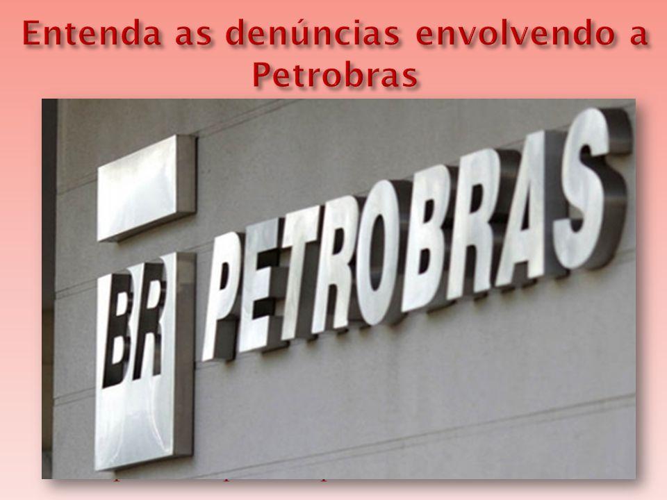  Negócios da Petrobras são alvos de investigações do Tribunal de Contas da União (TCU), Polícia Federal e Ministério Público, e parlamentares disputam a instalação de uma CPI (Comissão Parlamentar de Inquérito) para investigar a estatal.