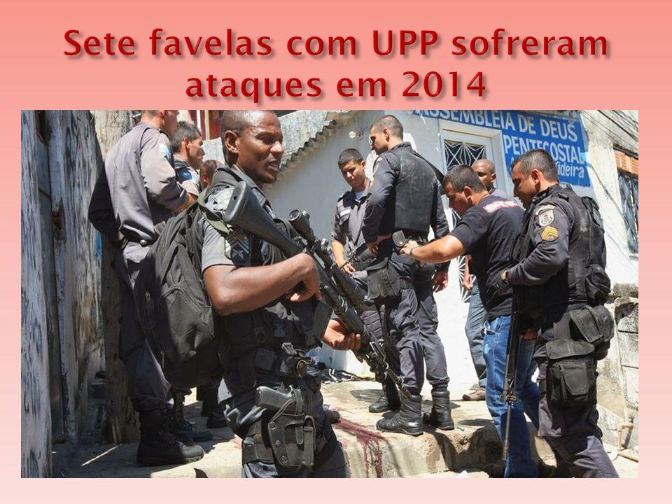  O Rio já soma sete comunidades pacificadas com registro de ataques ou tiroteios, desde o início de 2014.