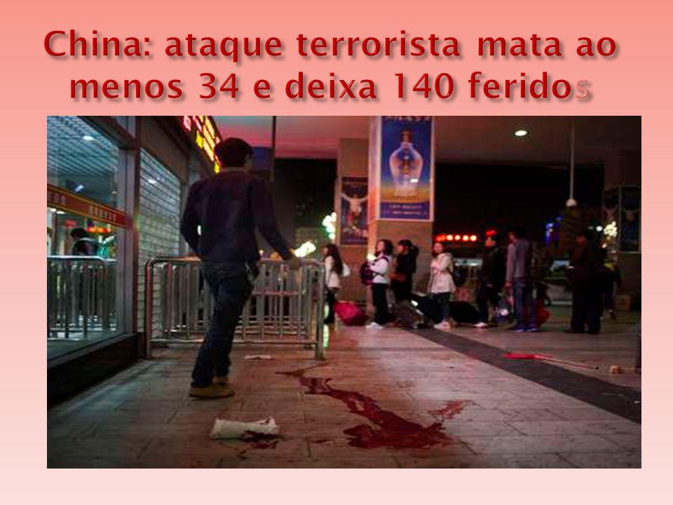  Pelo menos 34 pessoas morreram e outras 140 ficaram feridas depois que mais de dez supostos terroristas atacaram com facadas a multidão na estação de trem de Kunming (capital da província meridional de Yunnan) na China.
