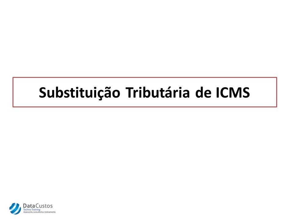 Substituição Tributária de ICMS