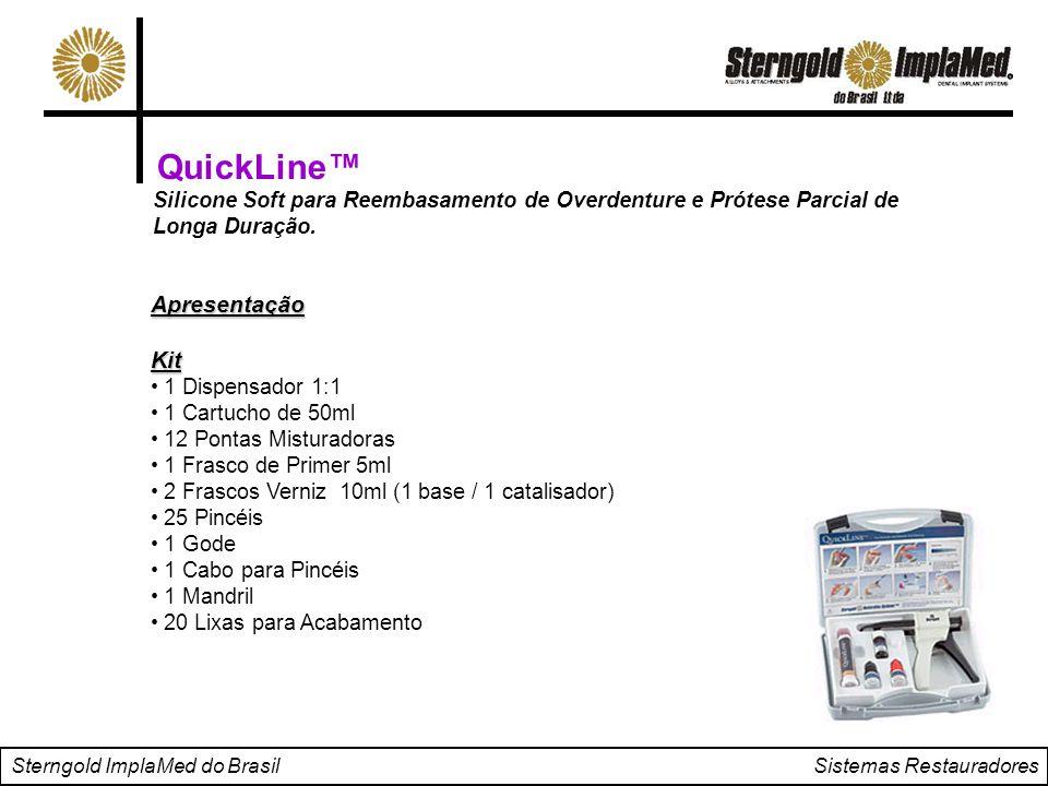 QuickLine™ Silicone Soft para Reembasamento de Overdenture e Prótese Parcial de Longa Duração. ApresentaçãoKit 1 Dispensador 1:1 1 Cartucho de 50ml 12