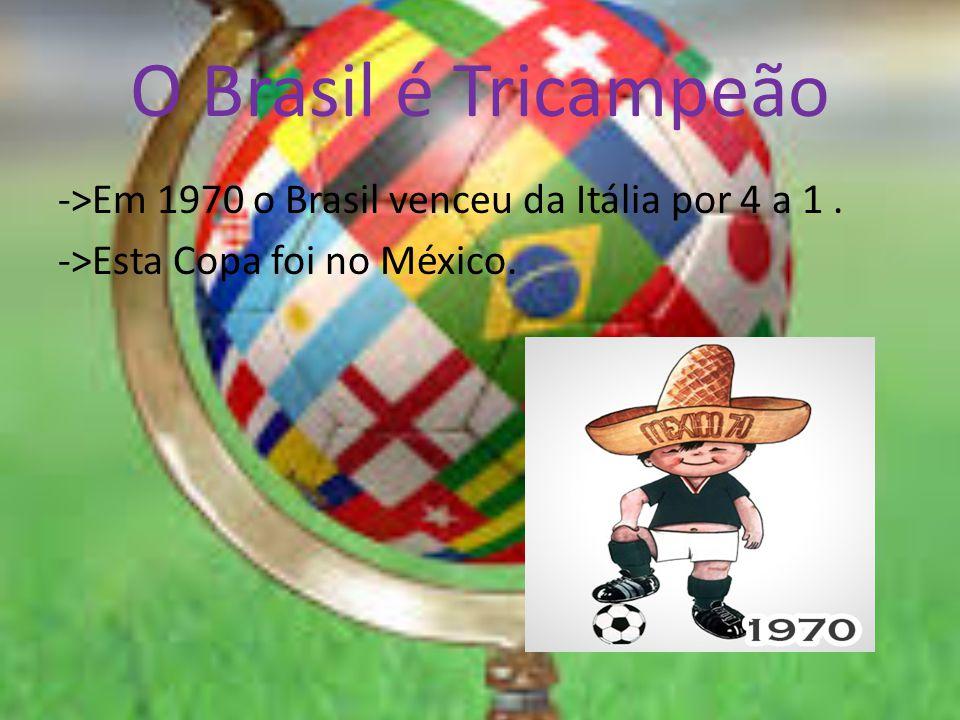 O Brasil é Tetracampeão