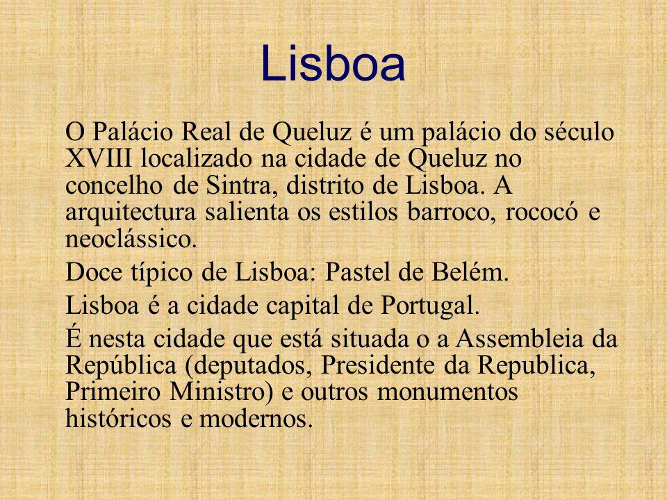 Lisboa O Palácio Real de Queluz é um palácio do século XVIII localizado na cidade de Queluz no concelho de Sintra, distrito de Lisboa. A arquitectura