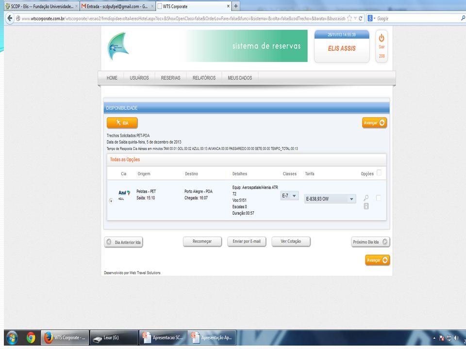 As trocas de bilhetes deverão ser feitas pelo solicitante de passagens diretamente com a agência, através de e-mail.