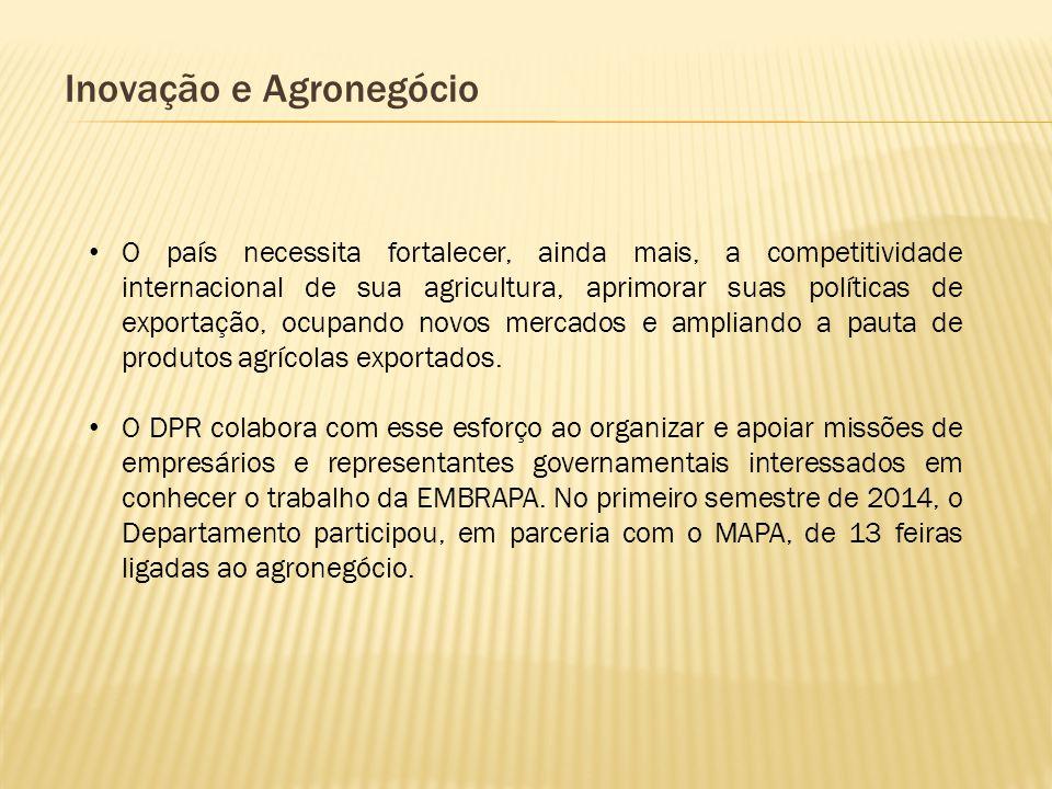 Inovação e Agronegócio O país necessita fortalecer, ainda mais, a competitividade internacional de sua agricultura, aprimorar suas políticas de export