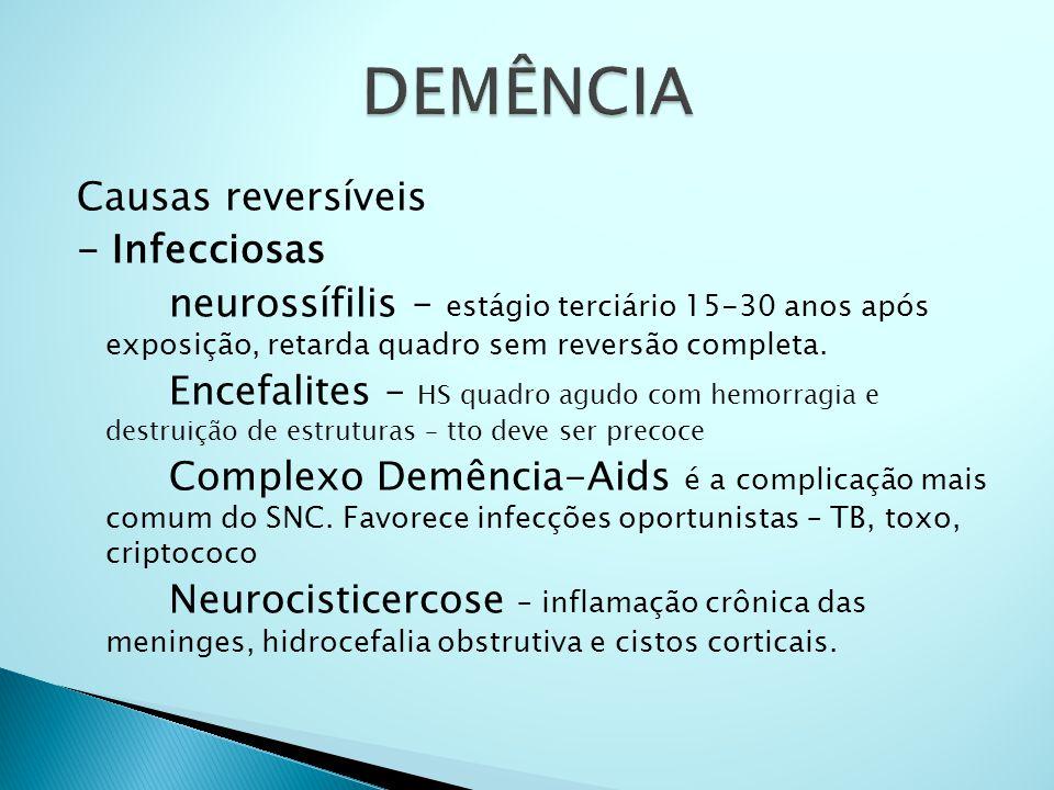 Memantina o antagonista de receptor NMDA (glutamato) o superestimulação glutamatérgica lesão neuronal (excitotoxicidade) o dose: 5 a 20 mg/d – duas doses diárias