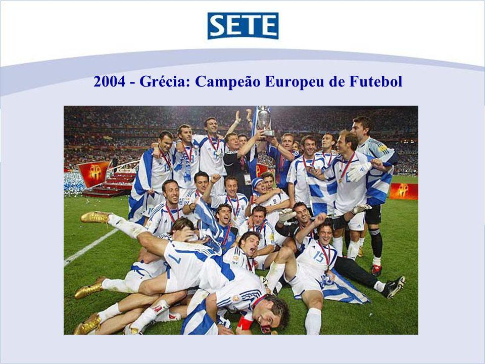 2004 - Grécia: Campeão Europeu de Futebol