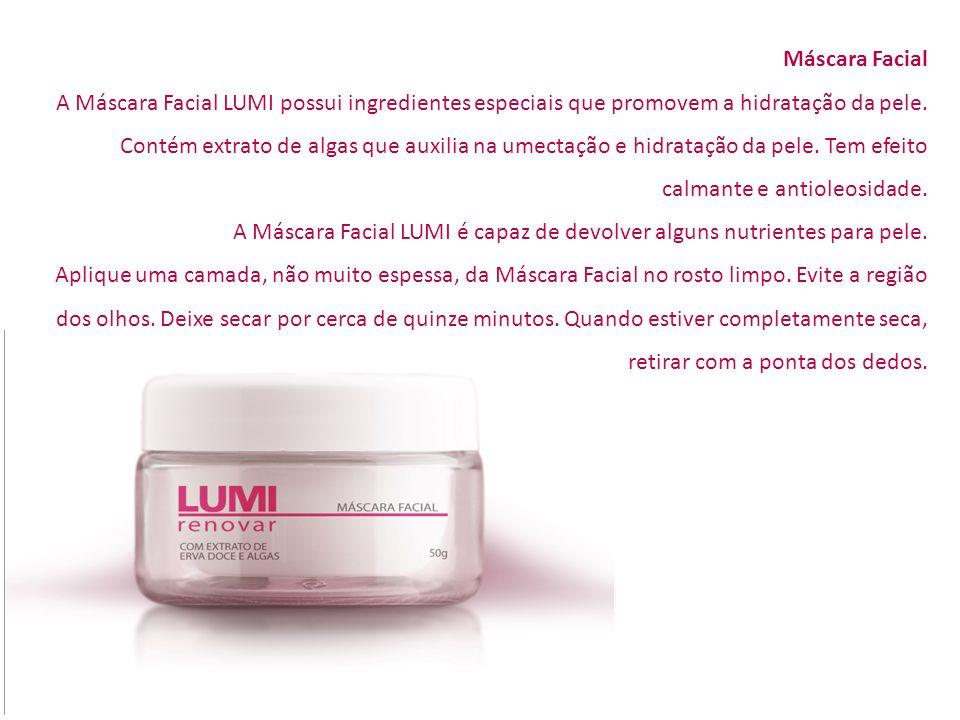 Máscara Facial A Máscara Facial LUMI possui ingredientes especiais que promovem a hidratação da pele. Contém extrato de algas que auxilia na umectação