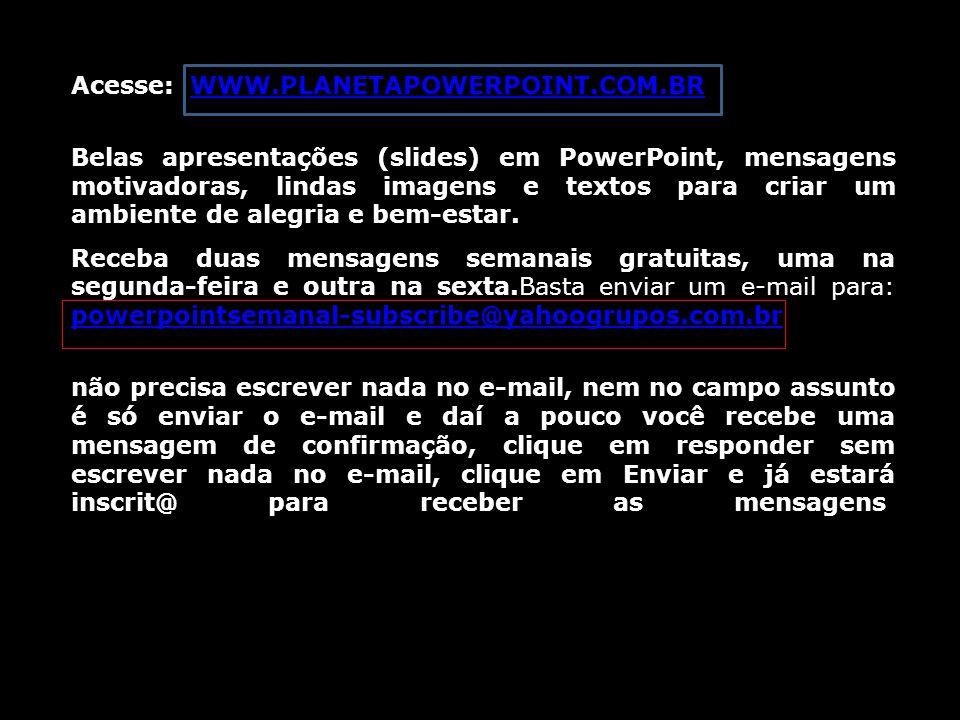 Texto: Rubem Alves Imagens: Web Paz e Luz! 5/9/2014 10:17 Outubro/2013 Hamida.marcolin@gmail.com