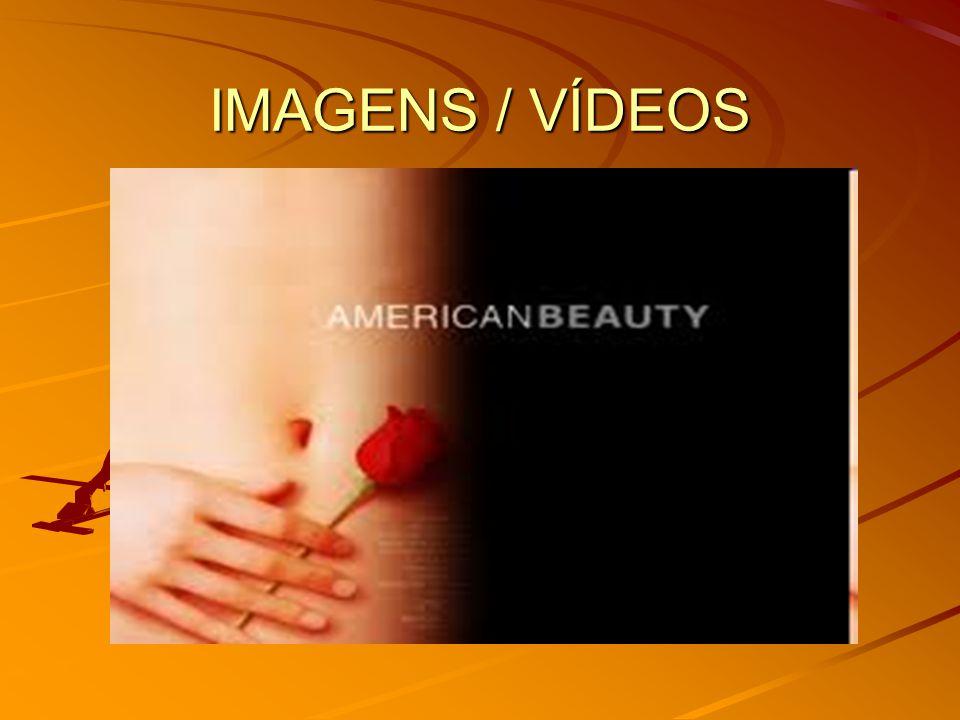 IMAGENS / VÍDEOS