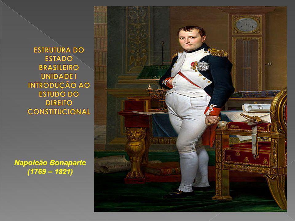 Napoleão Bonaparte (1769 – 1821)