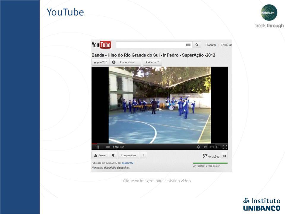 YouTube Clique na imagem para assistir o vídeo