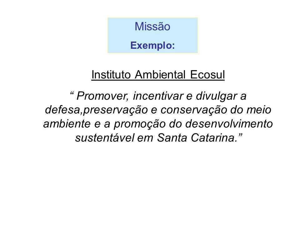 """Instituto Ambiental Ecosul """" Promover, incentivar e divulgar a defesa,preservação e conservação do meio ambiente e a promoção do desenvolvimento suste"""