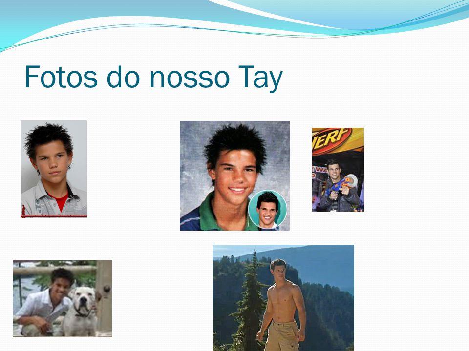 Fotos do nosso Tay