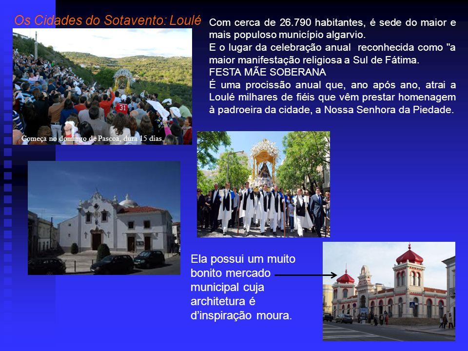 Com cerca de 26.790 habitantes, é sede do maior e mais populoso município algarvio.