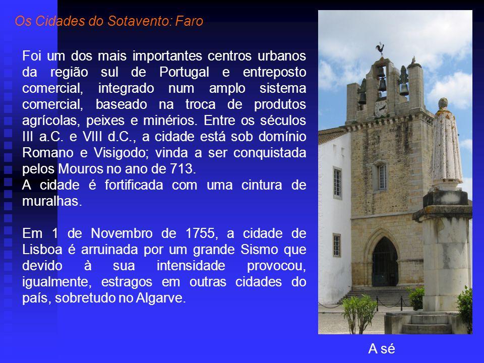 Foi um dos mais importantes centros urbanos da região sul de Portugal e entreposto comercial, integrado num amplo sistema comercial, baseado na troca de produtos agrícolas, peixes e minérios.