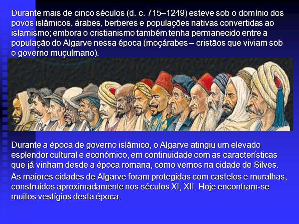 Durante mais de cinco séculos (d.c.