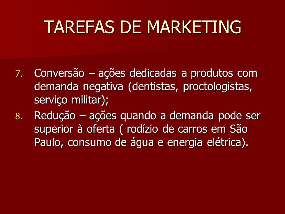 TAREFAS DE MARKETING 7.