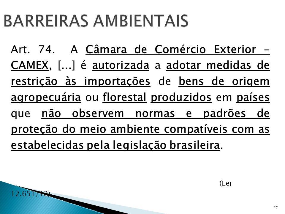 57 BARREIRAS AMBIENTAIS Art.74.