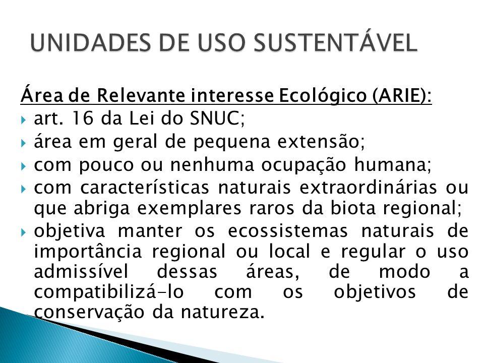 Área de Relevante interesse Ecológico (ARIE):  art.