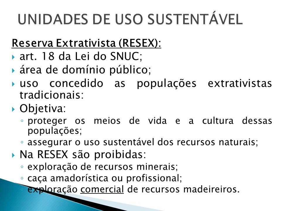Reserva Extrativista (RESEX):  art.