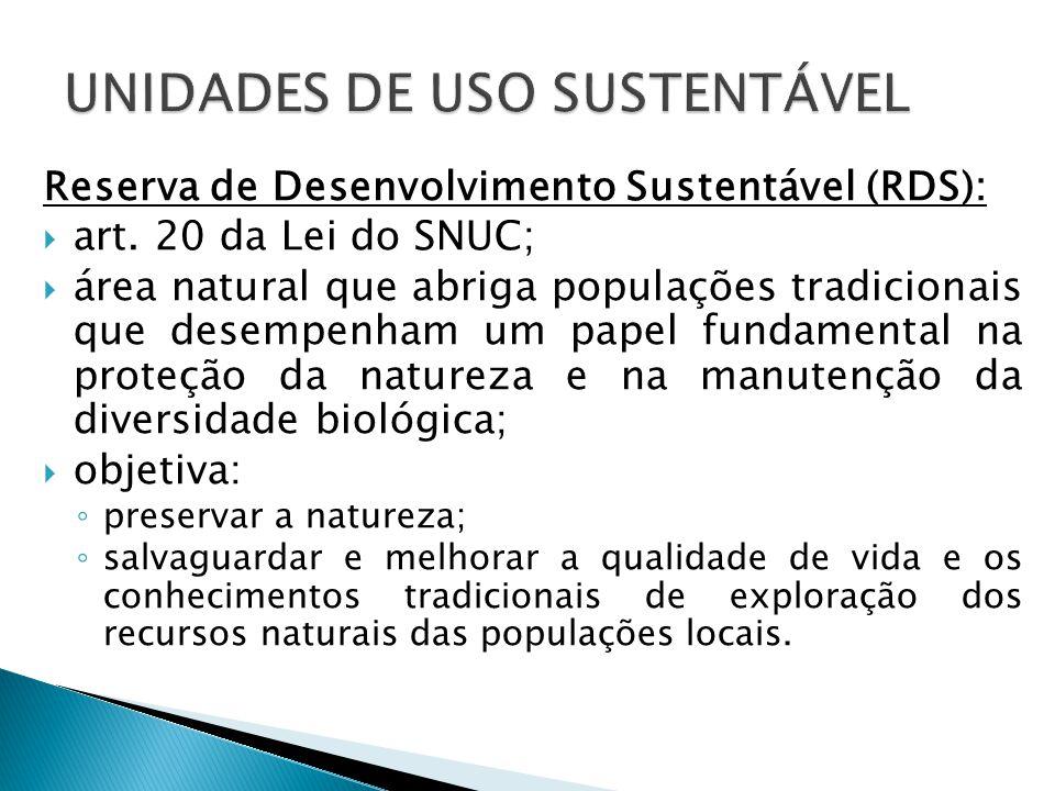 Reserva de Desenvolvimento Sustentável (RDS):  art.