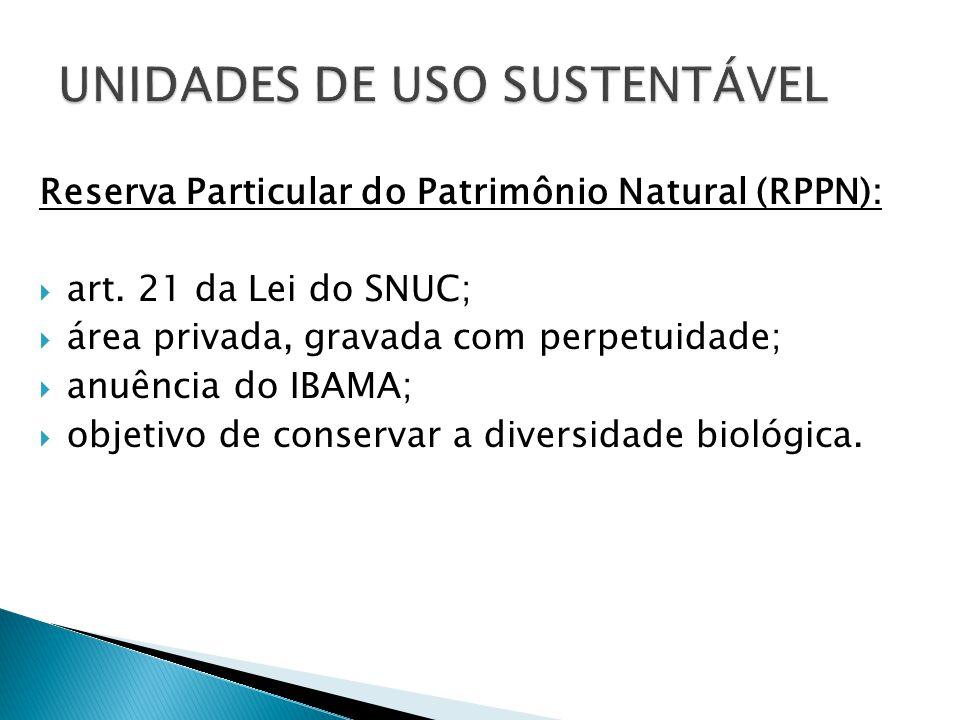 Reserva Particular do Patrimônio Natural (RPPN):  art.