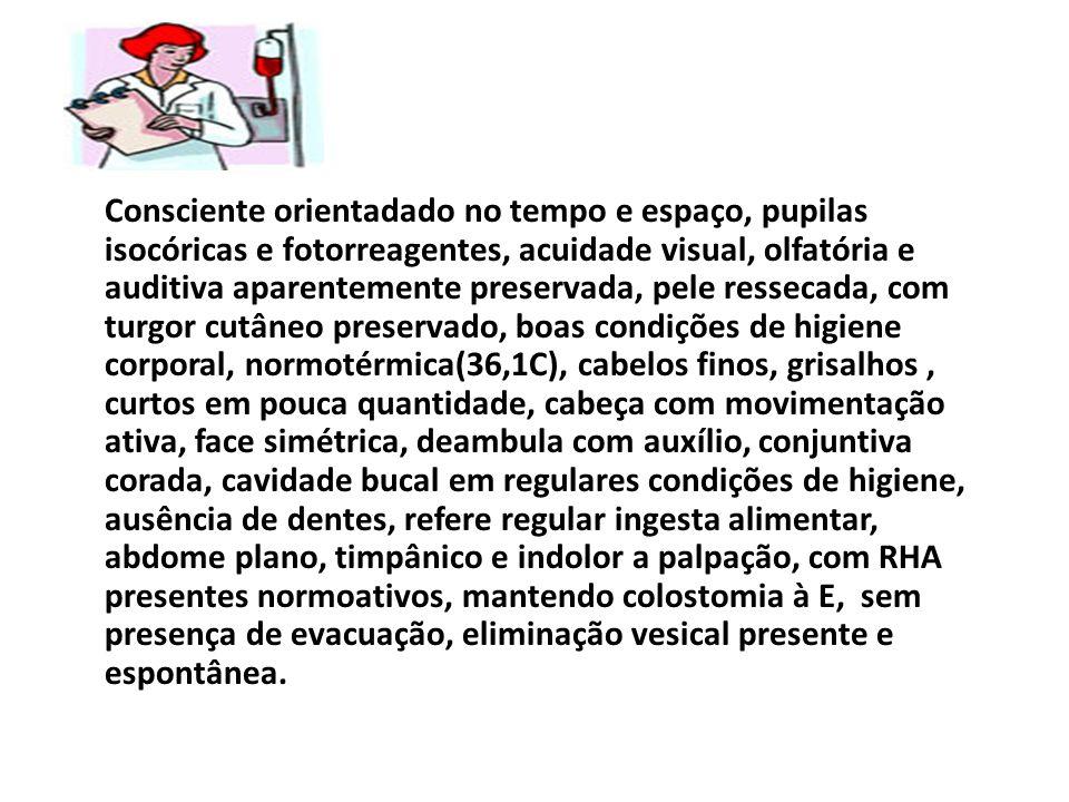 Cirúrgia gastrointestinal (Bolsa de colostomia AVC na subclávia Traqueostomia Qualidade de vida com a bolsa Sem acesso Sem traqueostomia Risco de Infecção Integridade da pele prejudicada.