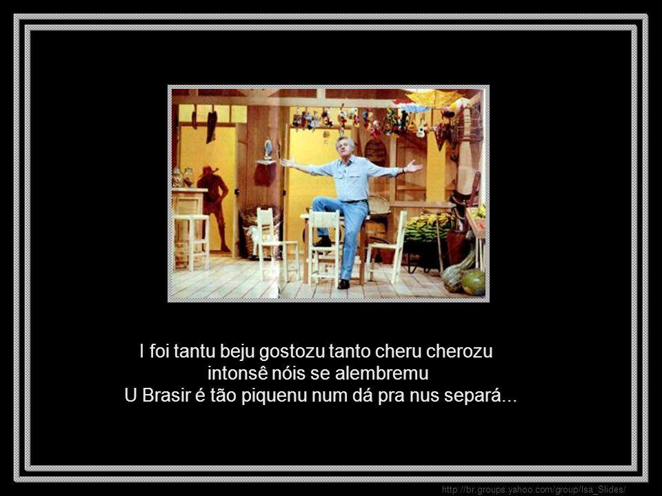 http://br.groups.yahoo.com/group/Isa_Slides/ I foi tantu beju gostozu tanto cheru cherozu intonsê nóis se alembremu U Brasir é tão piquenu num dá pra nus separá...