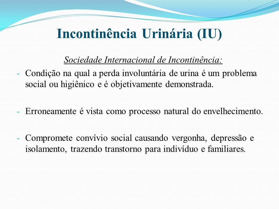 Prevalência e Incidência da IU no idoso - Varia de 8 a 34%. - É mais freqüente em mulheres.