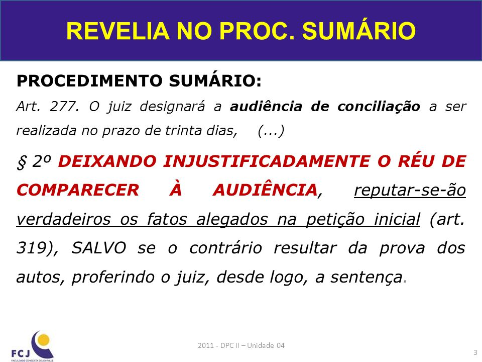 PROCEDIMENTO SUMÁRIO: Art.277.
