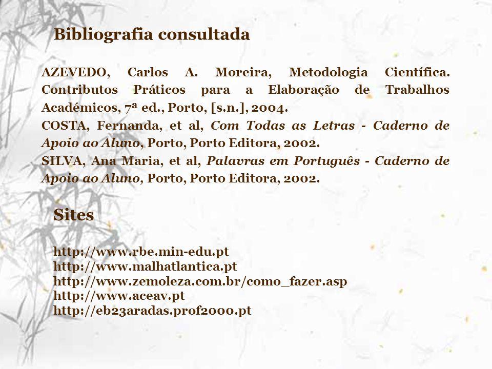 Sites http://www.rbe.min-edu.pt http://www.malhatlantica.pt http://www.zemoleza.com.br/como_fazer.asp http://www.aceav.pt http://eb23aradas.prof2000.p