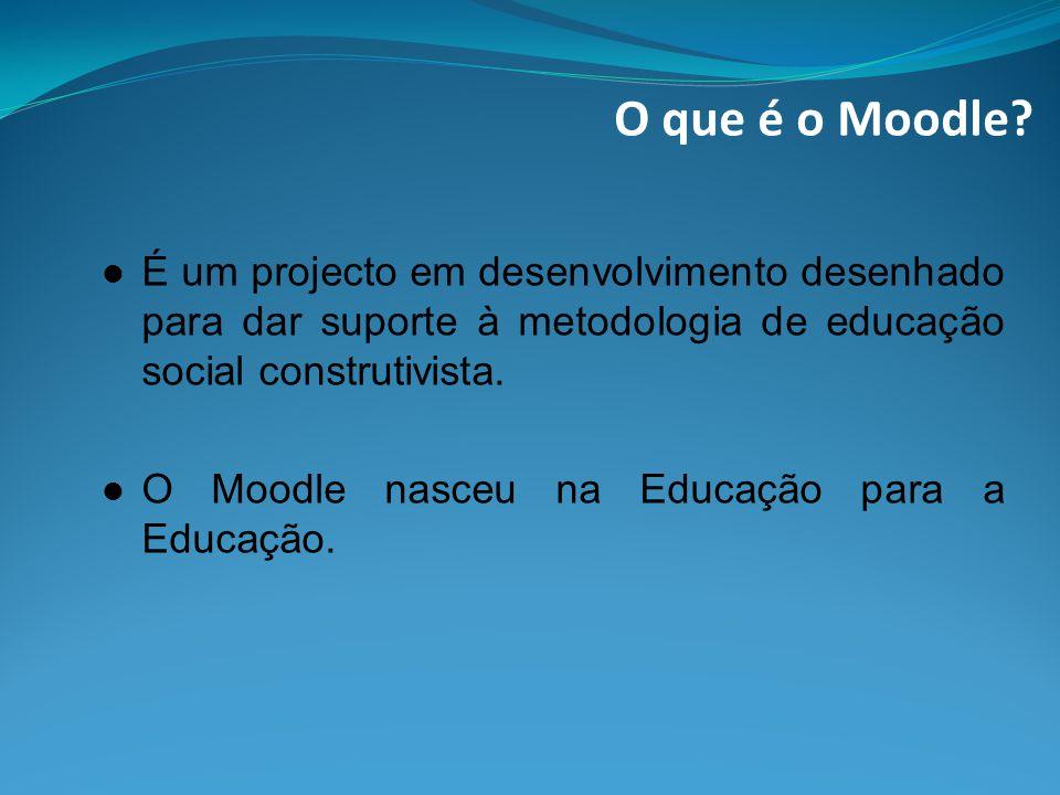 O que é o Moodle.O Moodle tem uma extensa e diversa comunidade de utilizadores.