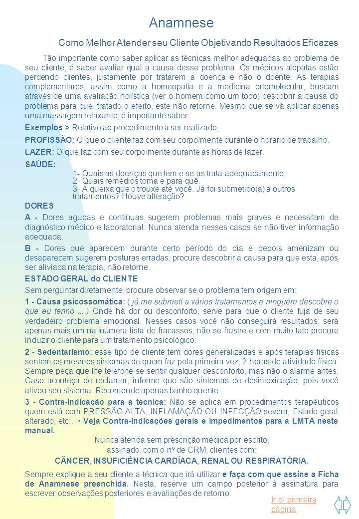 Ir p/ primeira página Preparação da Maca Providencias: 1 - Higienizar a Maca 2 – Colocar o Lençol > de Tecido ou TNT 3 – Colocar a Manta Térmica de forma perpendicular à Maca.