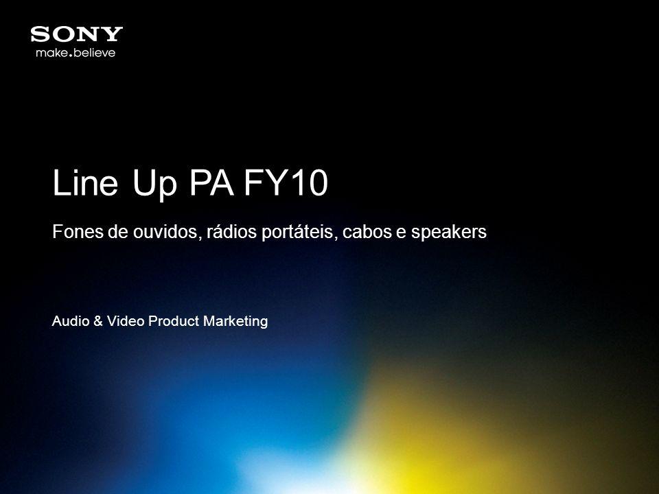 Line Up PA FY10 Fones de ouvidos, rádios portáteis, cabos e speakers Audio & Video Product Marketing