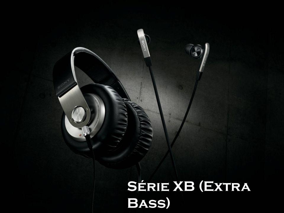 Série XB (Extra Bass)