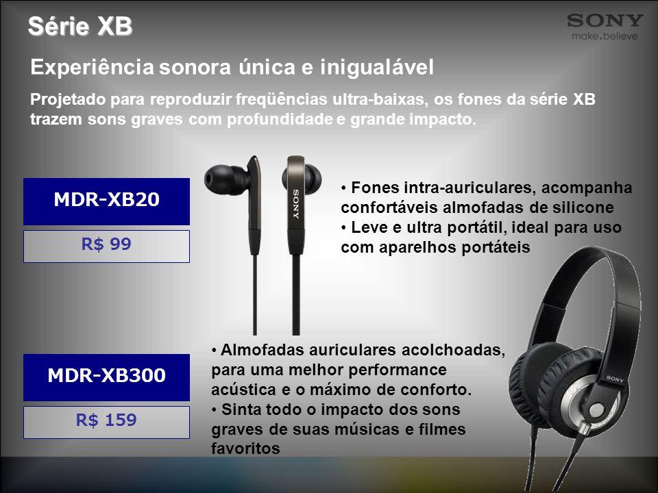 Série XB Almofadas auriculares acolchoadas, para uma melhor performance acústica e o máximo de conforto. Sinta todo o impacto dos sons graves de suas
