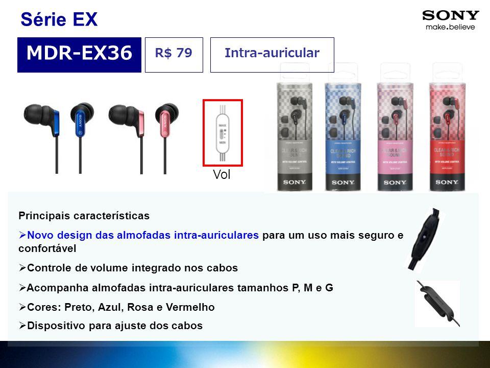 Principais características  Novo design das almofadas intra-auriculares para um uso mais seguro e confortável  Controle de volume integrado nos cabo