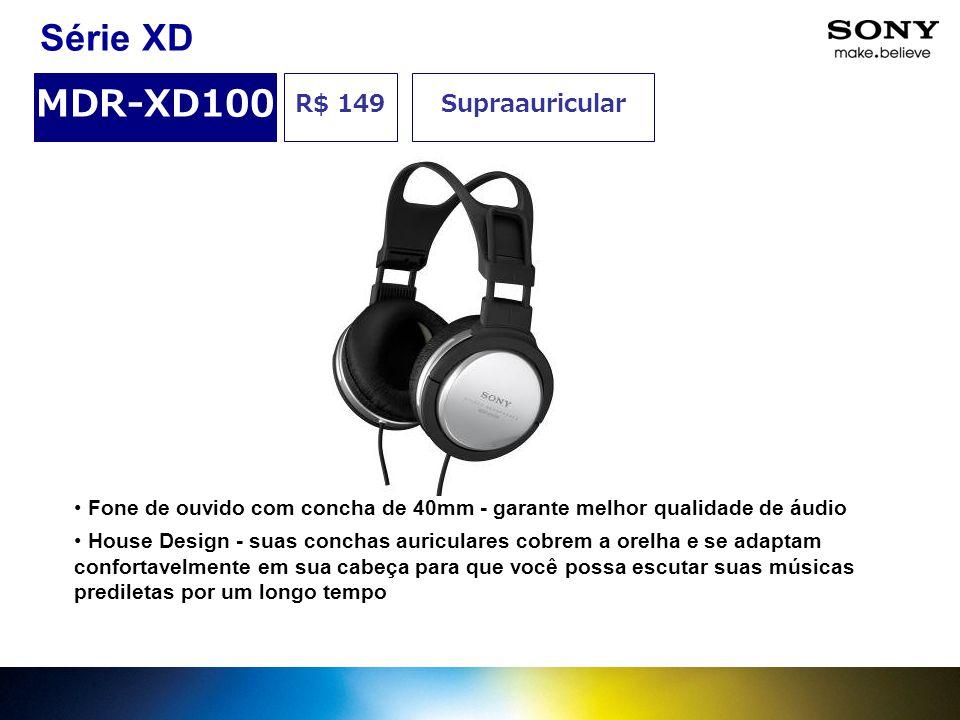 R$ 149 MDR-XD100 Supraauricular Série XD Fone de ouvido com concha de 40mm - garante melhor qualidade de áudio House Design - suas conchas auriculares